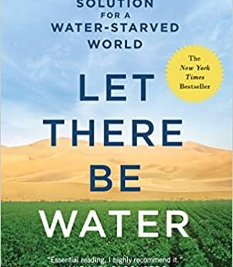 Israel's Solution For A Water-Starved World
