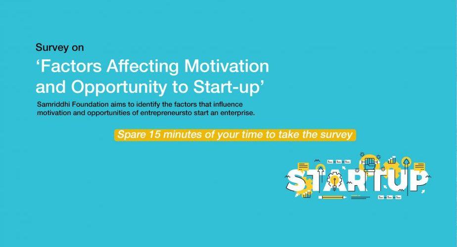 """Survey on """"Factors Affecting Motivation and Opportunity to Start-up"""""""